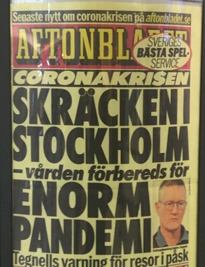 Löpsedel från Aftonbladet som läser: SKRÄCKEN I STOCKHOLM - vården förbereds för ENORM PANDEMI