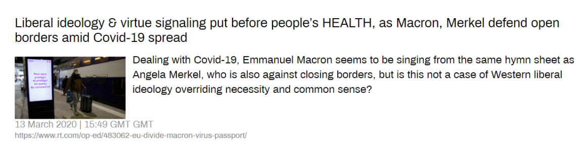 """Russia Today: """"Liberal ideology and virtue signaling put before people's HEATL as Macron, Merkel defend open borders amid Covid 19 spread""""."""