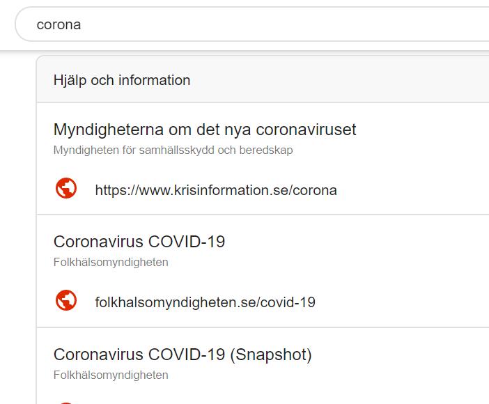 "Googleprompt vid sökning på corona ""Myndigheterna om det nya coronaviruset: krisinformations.se. Coronavirus: folkhälsomyndigheten.se"