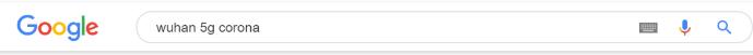Sökfältet på google: wuhan 5g corona