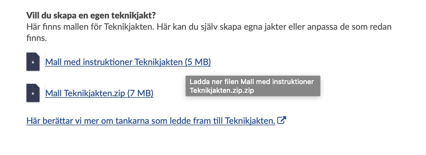 """Skärmdump: """"Vill du skapa en egen teknikjakt. Här finns mallen för teknikjakten""""."""
