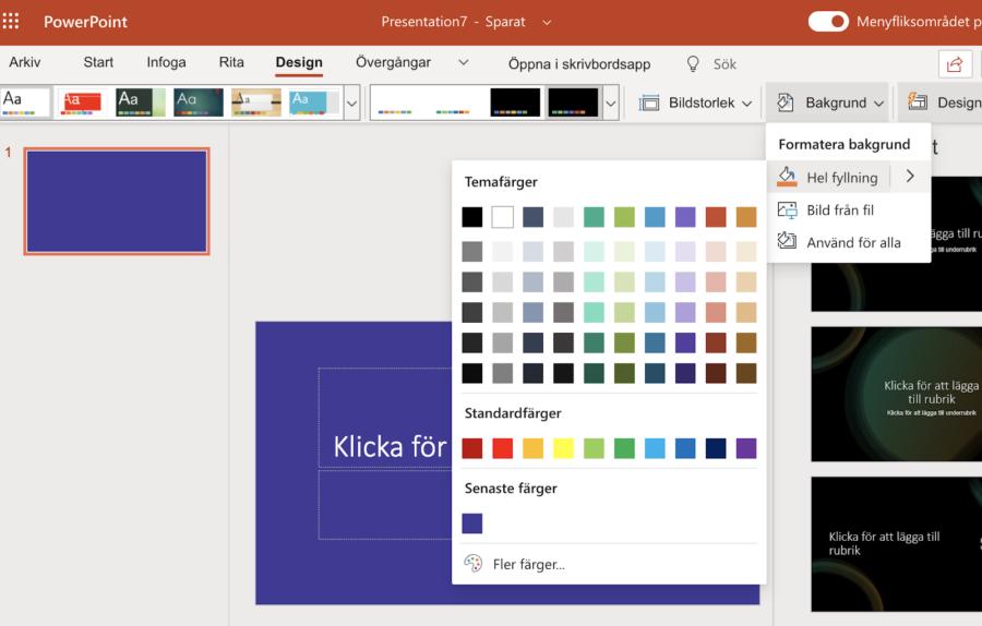 PowerPoint: Designmeny: Bakgrund: hel fyllning valt