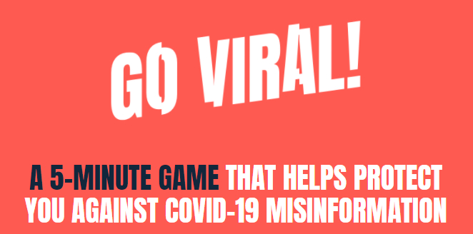 Go viral! A 5-minute game that helps protect you against covic-19 misinformation
